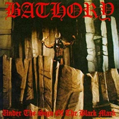 Obrázek pro Bathory - Under The Sign Of The Black Mark (LP)