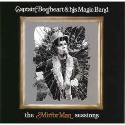 Obrázek pro Captain Beefheart and his Magic Band - Mirror Man Session