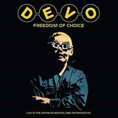Obrázek pro Devo - FREEDOM OF CHOICE LIVE AT THE ORPHEUM BOSTON. 1980 FM BROADCAST (LP)