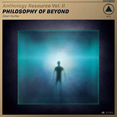 Obrázek pro Hurley Dean - Anthology Resource Vol. II: Philosophy Of Beyond (LP)