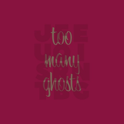 "Obrázek pro Just For Being - Too Many Ghosts (12"")"