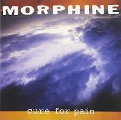 Obrázek pro Morphine - CURE FOR PAIN