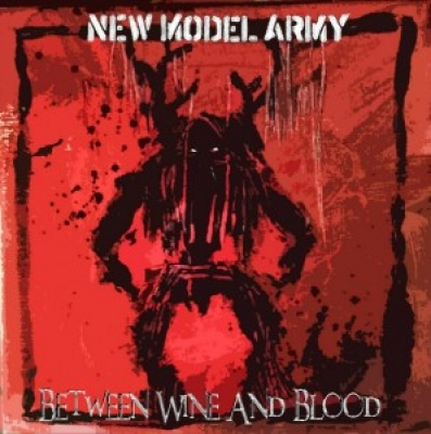 Obrázek pro New Model Army - Between Wine And Blood (LP)