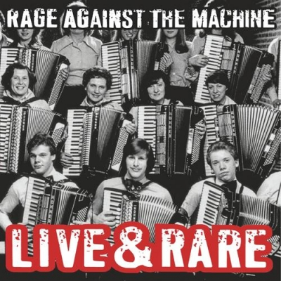 Obrázek pro Rage Against The Machine - Live And Rare (LP)