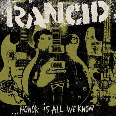 Obrázek pro Rancid - Honor Is All We Know (LP DELUXE)