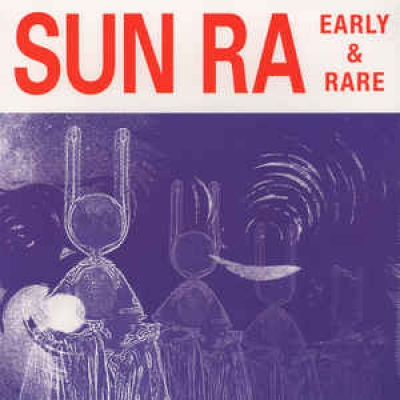 Obrázek pro Sun Ra - Early And Rare (LP)
