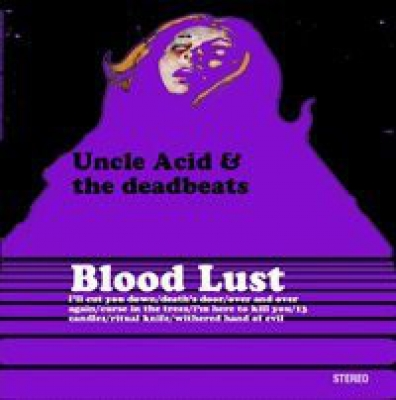 Obrázek pro Uncle Acid & The Deadbeats - Blood Lust (LP)